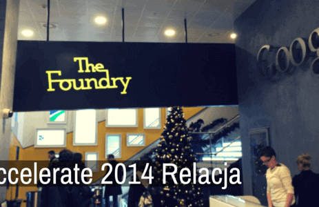 Google Accelerate 2014 – Relacja